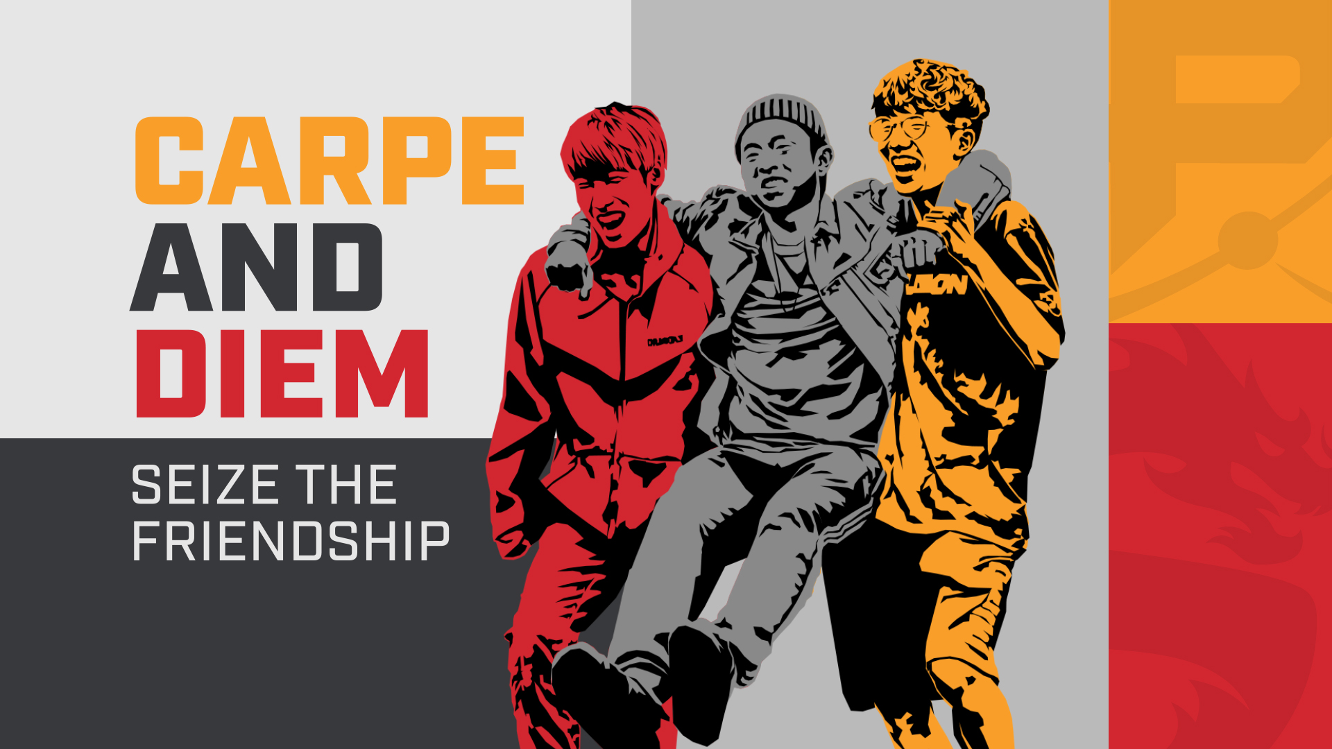 Carpe and Diem: Seize the Friendship
